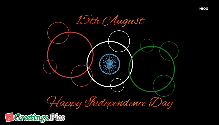 15th August Happy Independence Day Wishes