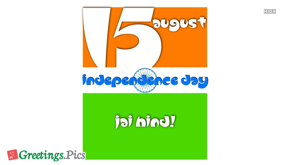 15th August Independence Day Jai Hind