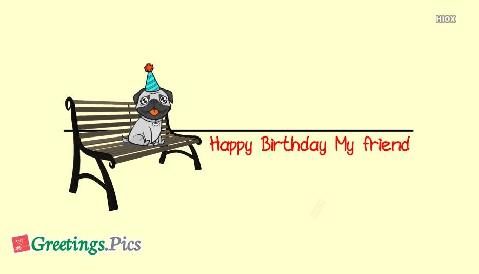 A Birthday Wishes To My Friend