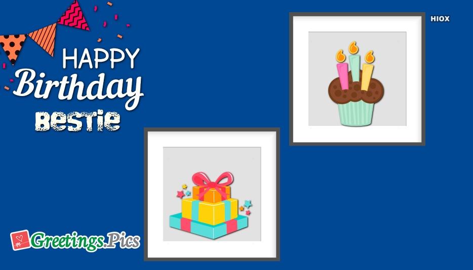 Birthday Greetings To Bestie