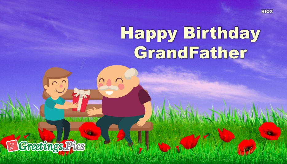 Birthday Greetings To Grandfather