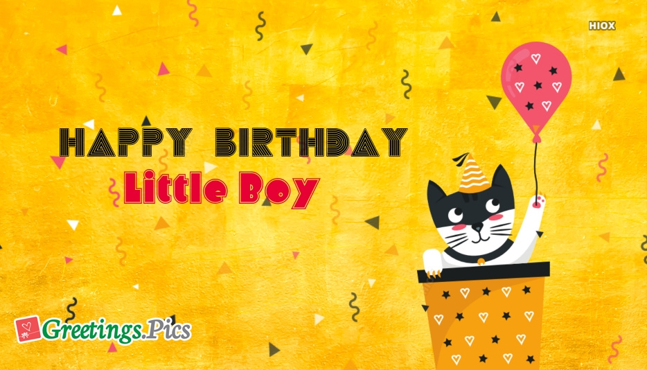 Birthday Greetings To Little Boy