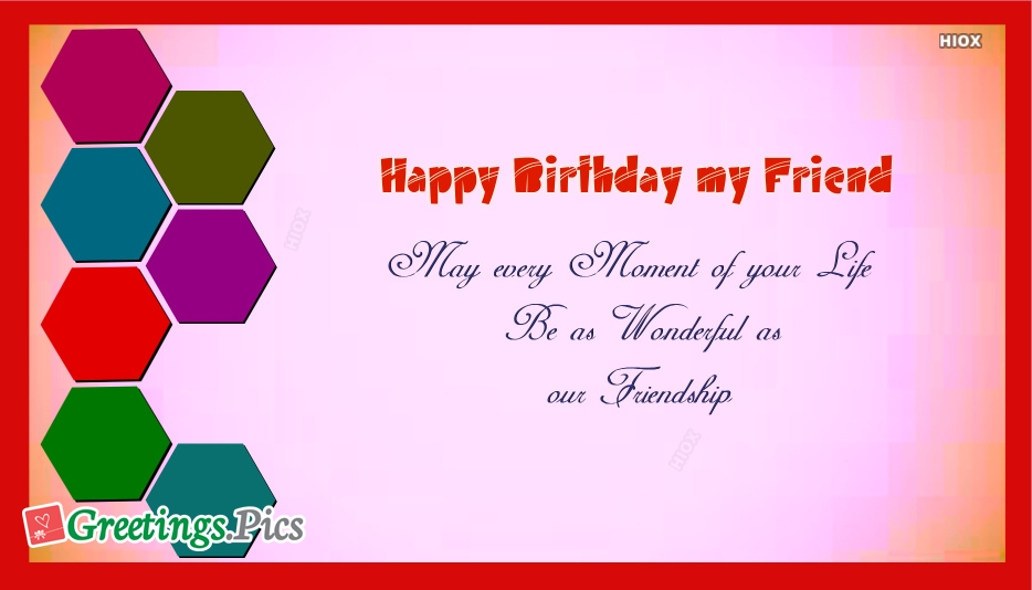 Birthday Greetings To My Friend