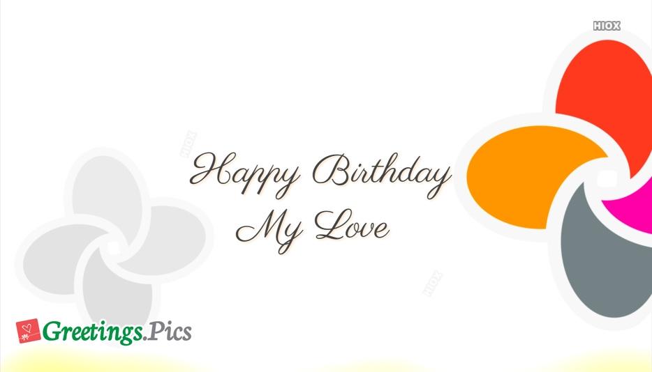 Birthday Greetings To Ur Love