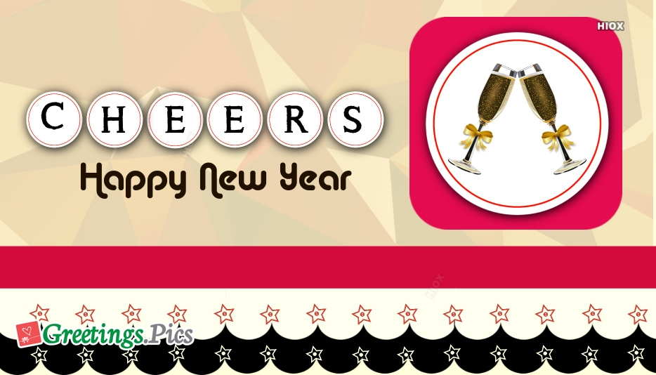 Cheers To A Happy New Year