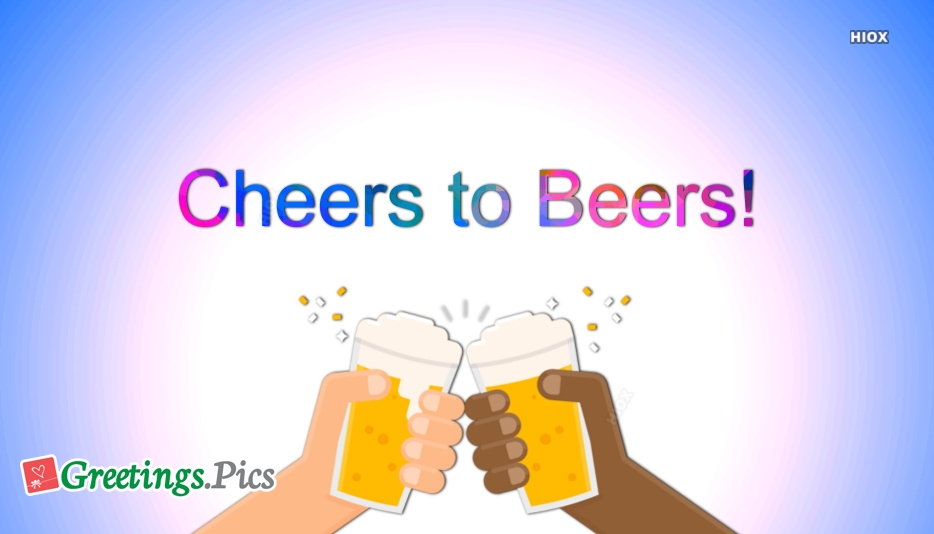 Cheers to Beers Wallpaper
