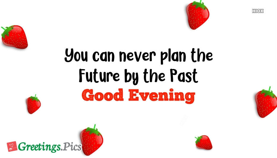 You Can Never Plan The Future By The Past Wallpaper