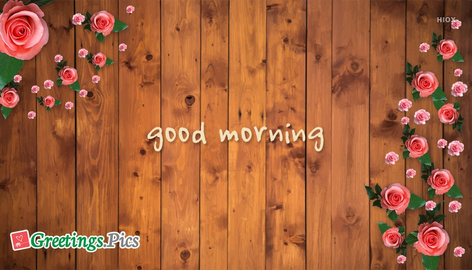 Good Morning Greetings With Roses