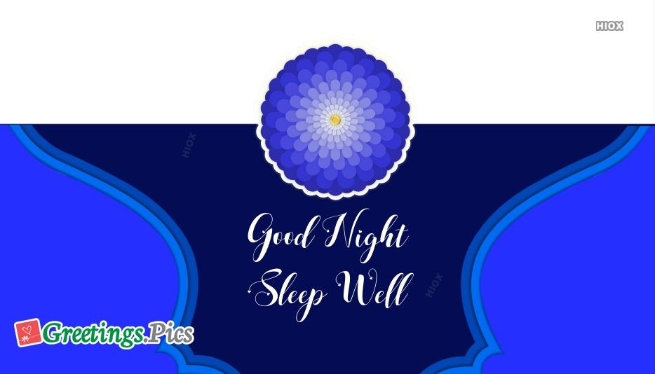 Good Night and Sleep Well