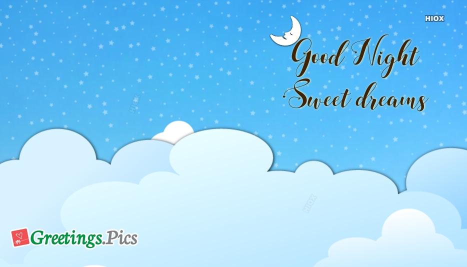 Good Night And Sweet Dreams