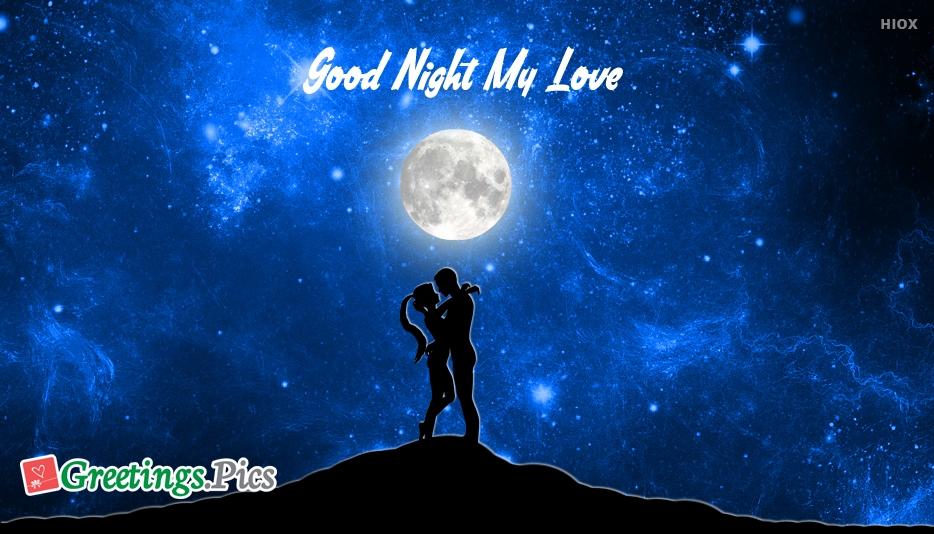 Good Night Greetings To My Love