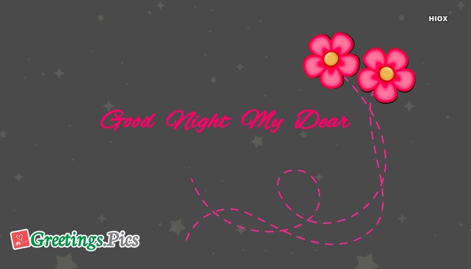 Good Night My Dear