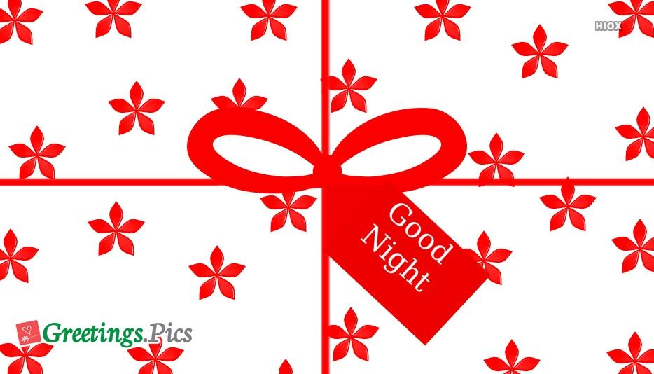Good Night With Beautiful Flowers