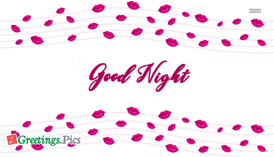 Good Night With Lip Kiss