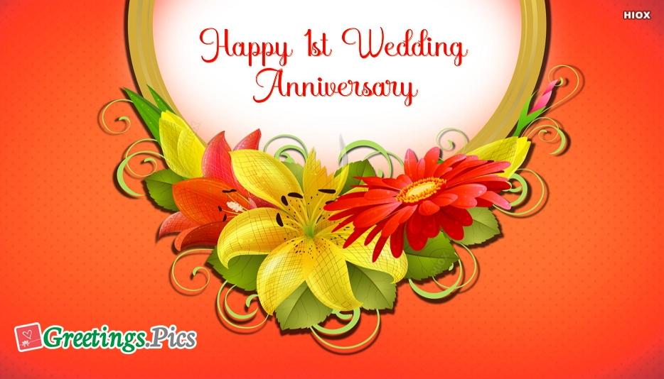 Happy 1st wedding anniversary greetings m4hsunfo