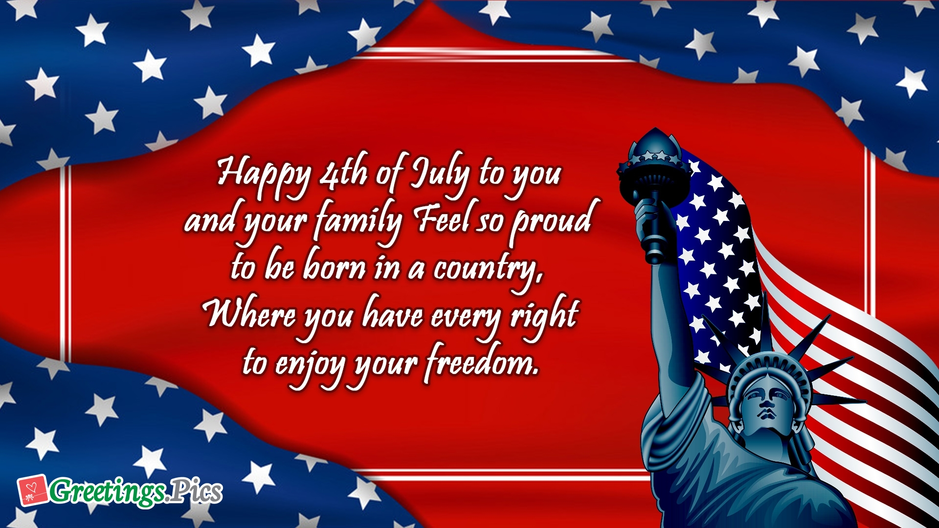 Happy 4th Of July To You and Your Family. Feel So Proud To Be Born