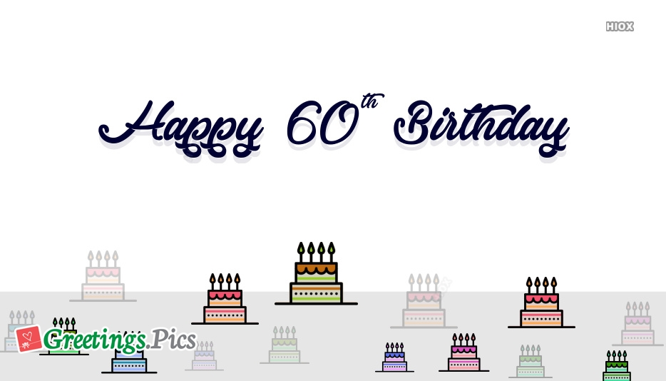 Happy 60th Birthday Greetings, Images