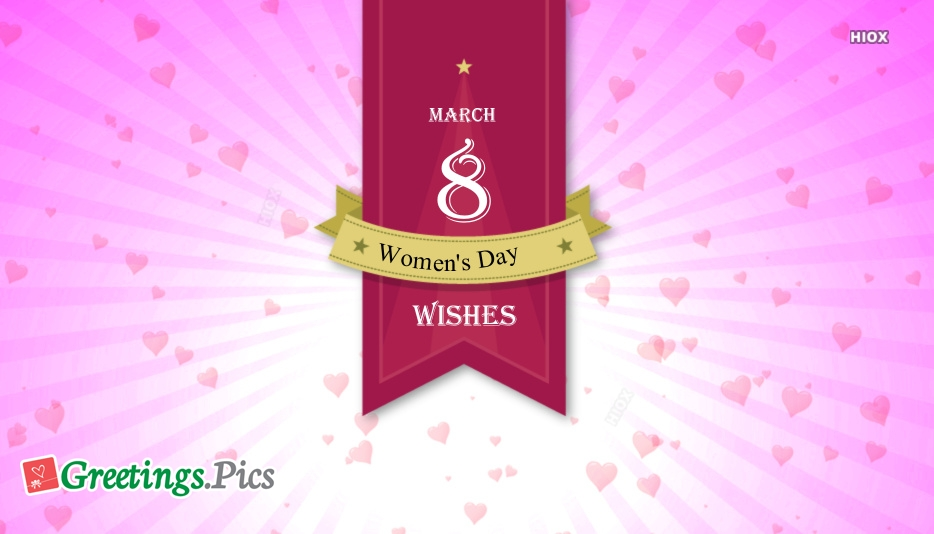Happy 8 March Womens Day Wishes