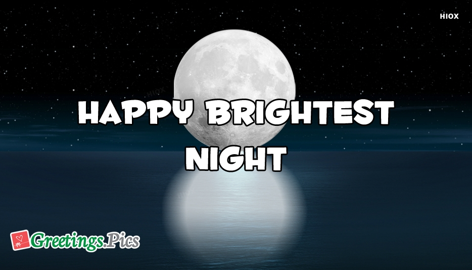 Happy And Brightest Night