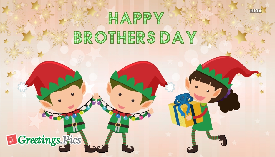 Happy Brothers Day Status