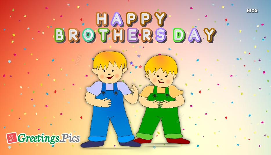Happy Brothers Day Wallpaper