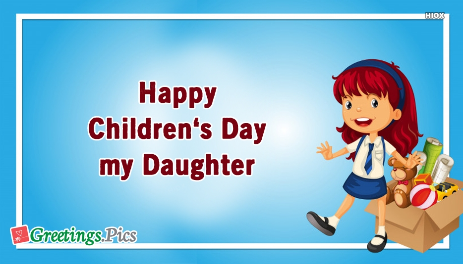 Happy Childrens Day To My Daughter
