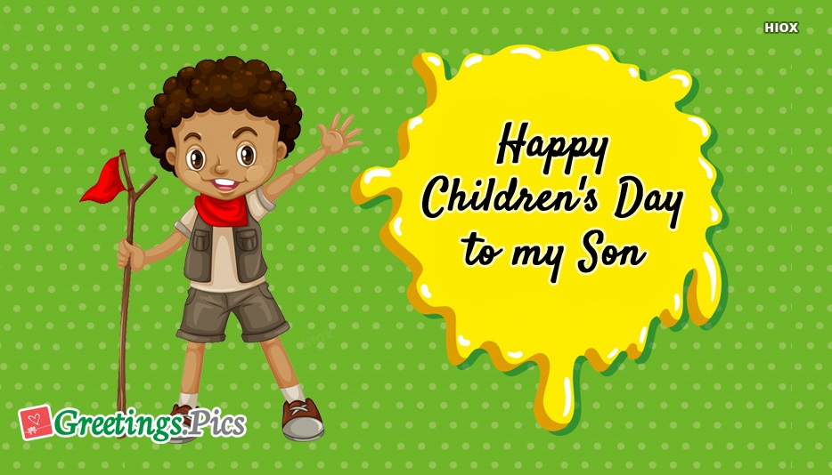 Happy Childrens Day To My Son