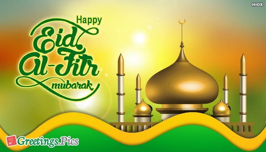 Happy Eid Ul-Fitr Mubarak Greetings