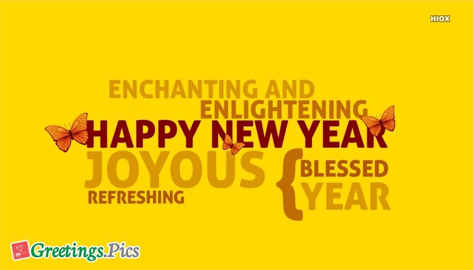 Happy Enchanting Enlightening New Year Greeting