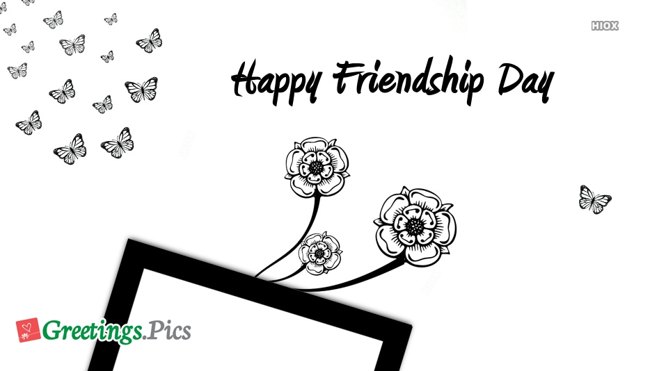 Happy Friendship Day Black and White
