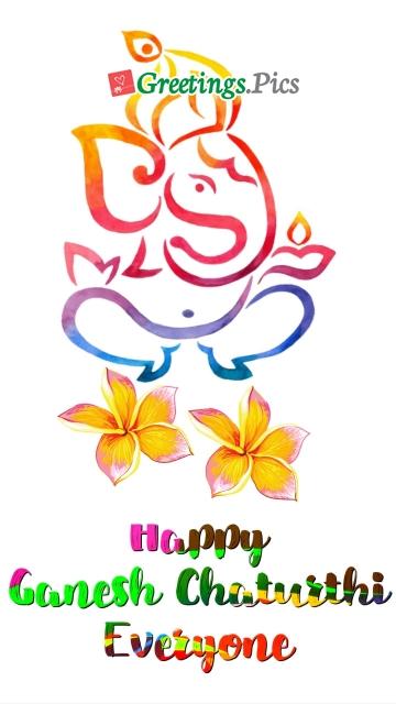 Happy Ganesh Chaturthi Everyone