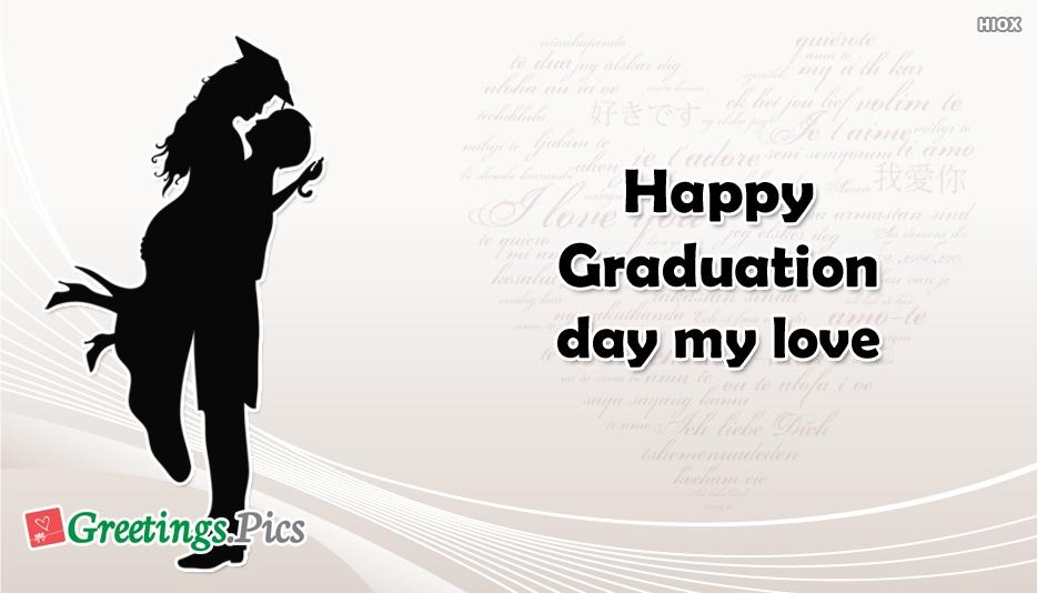 Happy graduation day my love greetings m4hsunfo