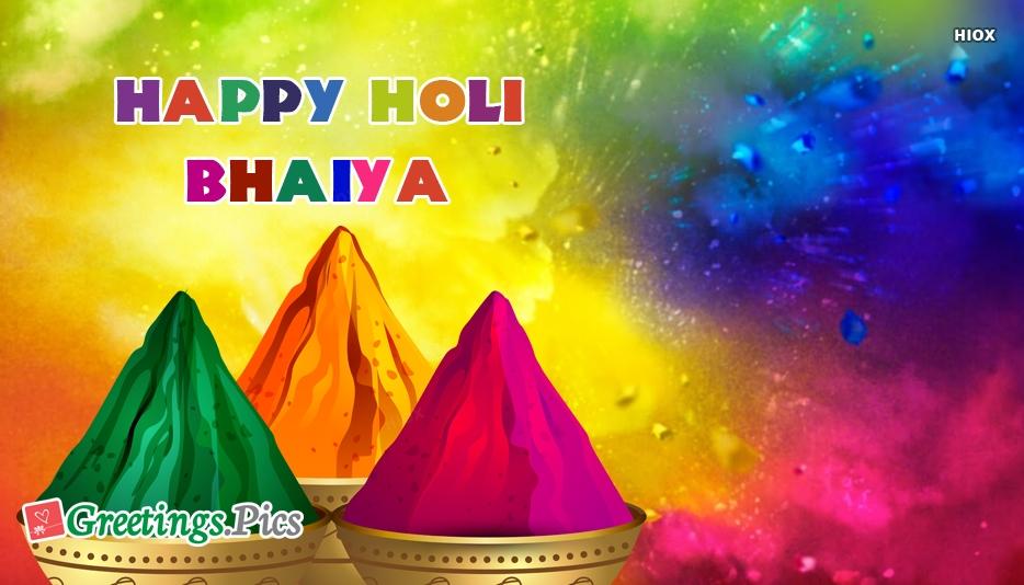Happy Holi Bhaiya