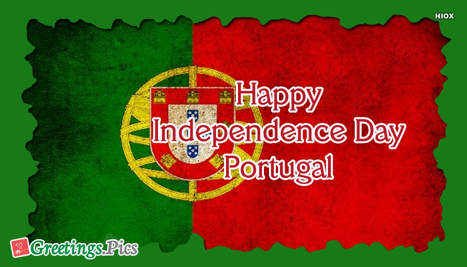 Happy Independence Day Portugal