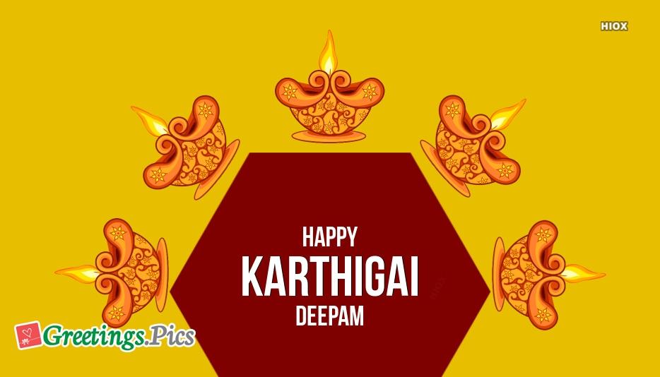Happy Karthigai Deepam Quotes