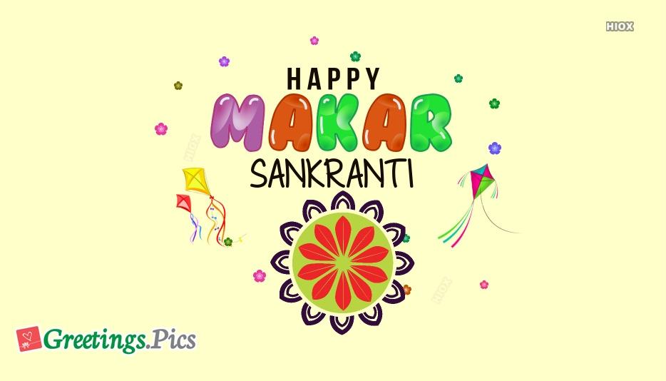 Best Makar Sankranti Greetings Images | Makar Sankranti Wishes, Messages
