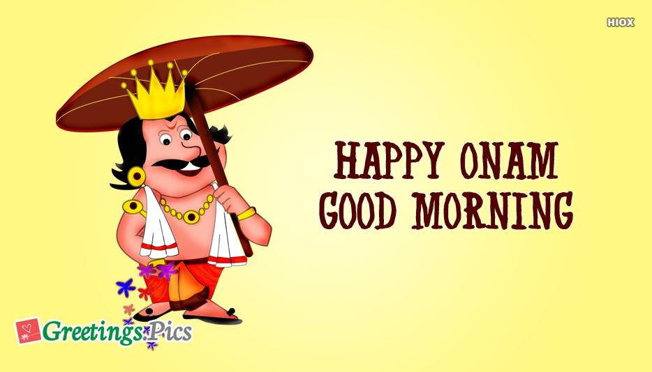 Happy Onam Good Morning