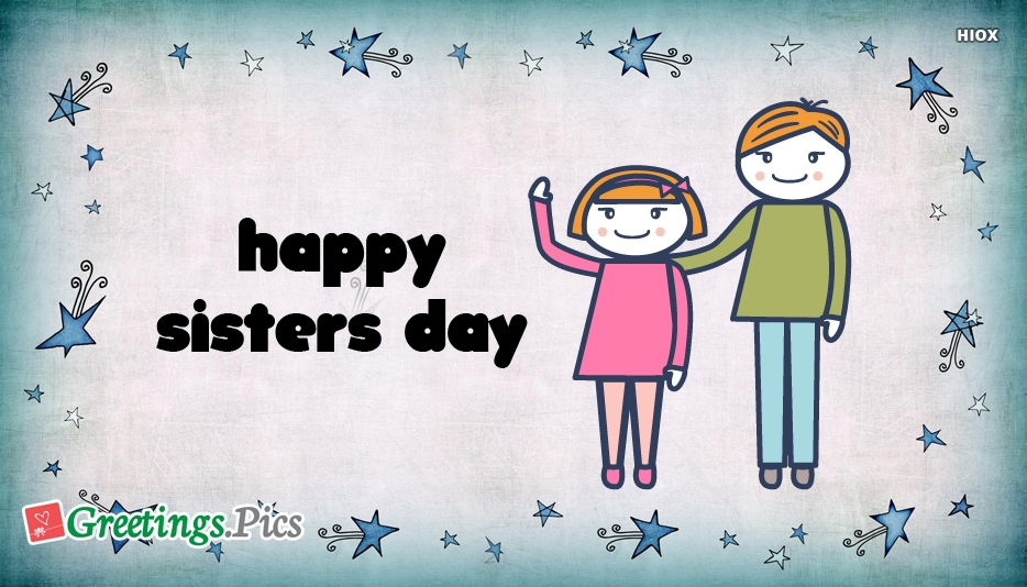 Happy Sisters Day 2019 Greetings, eCards, Images