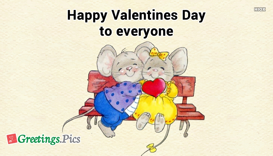 Happy Valentines Day Greetings To Everyone