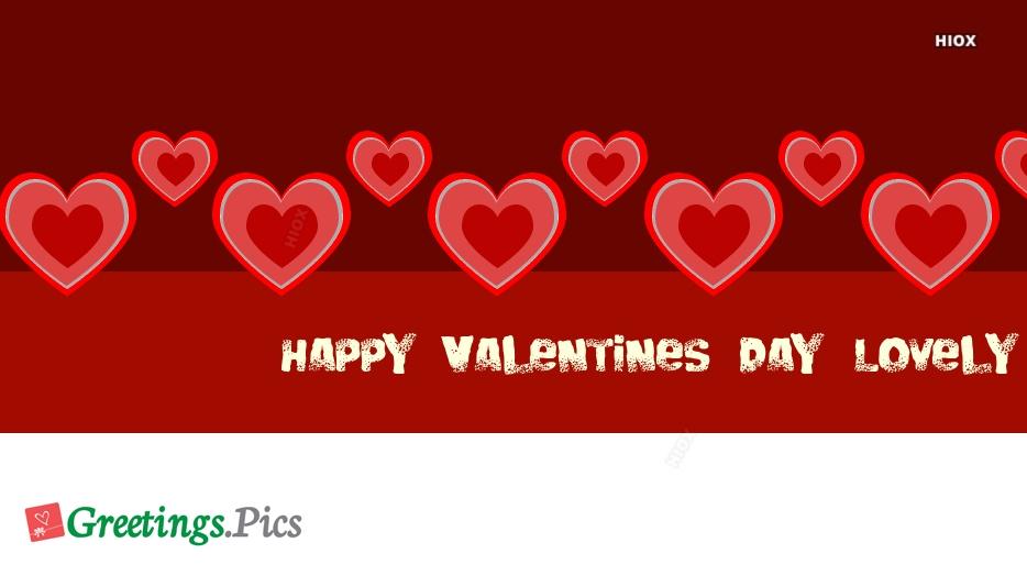 Happy Valentines Day Lovely