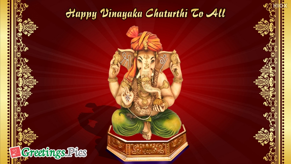 Happy Vinayaka Chaturthi To All