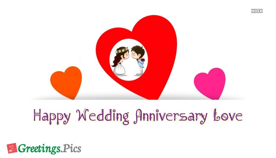 Happy Wedding Anniversary Love