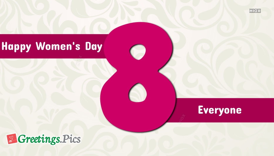 Happy Womens Day Everyone