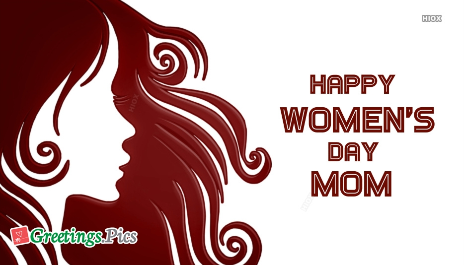 Happy Womens Day Mom