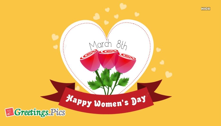 Happy Womens Day To Gf