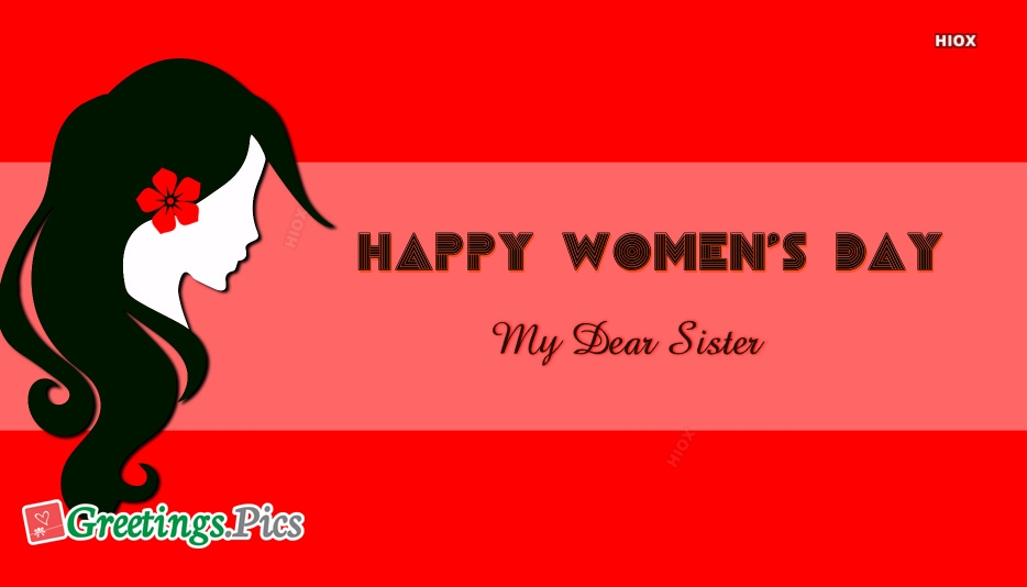 Happy Womens Day To My Sister