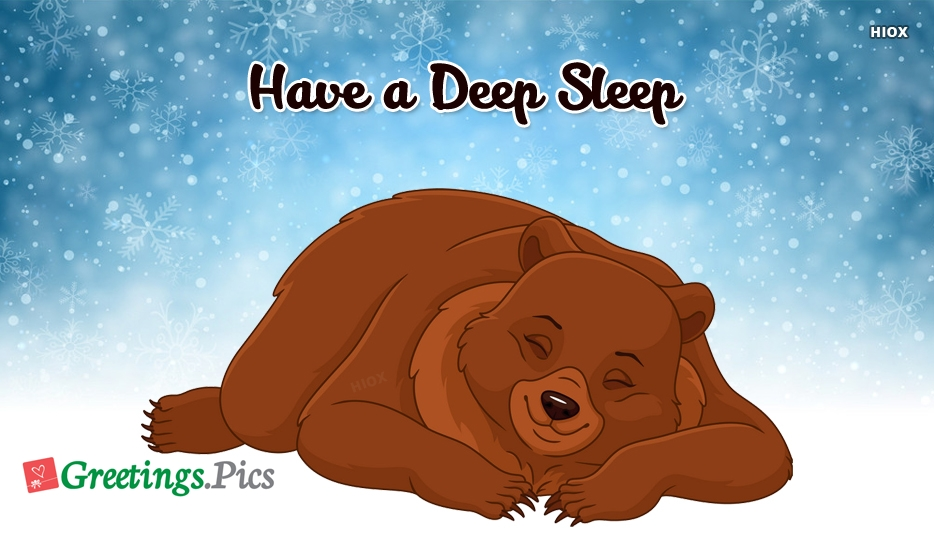Have A Deep Sleep