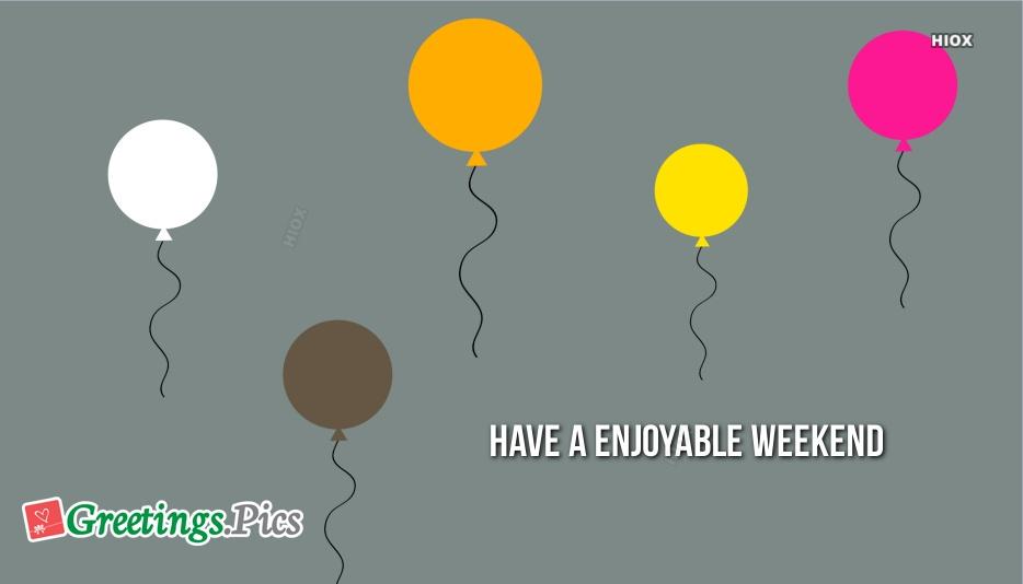 Happy Greetings for Weekend Image