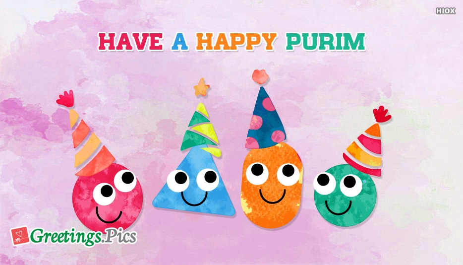 Have A Happy Purim