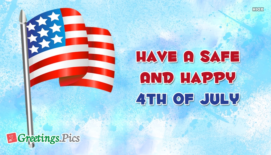 Have a safe and happy 4th of july greetings m4hsunfo